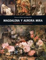 MAGDALENA Y AURORA MIRA, 9789563160178