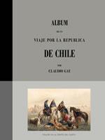ALBUM DE UN VIAJE POR LA REPUBLICA DE CHILE, 9789563160406