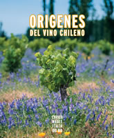 ORIGENES DEL VINO CHILENO, 9789563160819