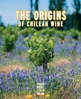THE ORIGINS OF CHILEAN WINE, 9789563160826