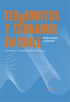 TERREMOTOS Y TSUNAMIS EN CHILE, 9789563160840