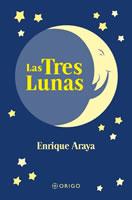 LAS TRES LUNAS, 9789563161182
