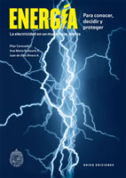ENERGIA. PARA CONOCER, DECIDIR Y PROTEGER, 9789563161267