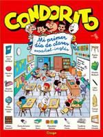 CONDORITO MI PRIMER DIA DE CLASES ESPAÑOL - INGLES, 9789563161618
