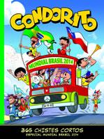 CONDORITO 365 CHISTES CORTOS ESPECIAL MUNDIAL BRASIL 2014, 9789563162202