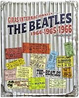 THE BEATLES GIRAS INTERNACIONALES 1964, 1965, 1966, 9789563161588