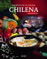 SECRETOS DE LA COCINA CHILENA, 9789563161946