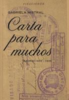 CARTA PARA MUCHOS, GABRIELA MISTRAL, 9789563162004