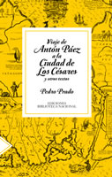 EL VIAJE DE ANTON PAEZ A LA CIUDAD DE LOS CESARES, 9789563162158