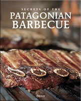SECRETS OF THE PATAGONIAN BARBECUE BILINGUE, 9789563161939