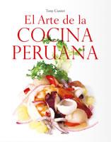 EL ARTE DE LA COCINA PERUANA, 9789563162875