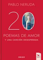 20 POEMAS DE AMOR Y UNA CANCION DESESPERADA, 9789563163537