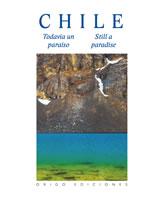 CHILE TODAVIA UN PARAISO, 9789563161663