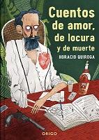 CUENTOS DE AMOR, DE LOCURA Y DE MUERTE TD, 9789563163568