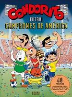 CONDORITO FUTBOL CAMPEONES DE AMERICA, 9789563164619