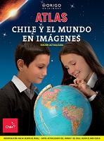 ATLAS CHILE Y EL MUNDO EN IMÁGENES NUEVA EDICION, 9789563164756