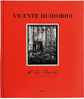 VICENTE HUIDOBRO, A TU LLEGADA, 9789563161564